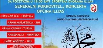 Ilijaški Preporod organizuje tradicionalni koncert najljepših ilahija i kasida