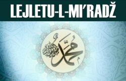 Muslimani večeras obilježavaju Lejletu-l-Mi'radž