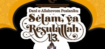 """Manifestacija  """"Selam, ya Resulallah"""" počinje 20. novembra"""