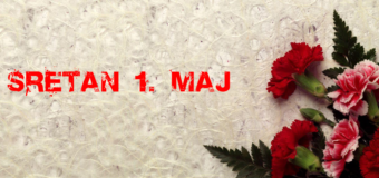 Sretan 1. maj – Međunarodni praznik rada