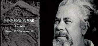 Na današnji dan rođen Mehmedalija Mak Dizdar